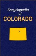 Encyclopedia of Colorado