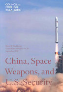 China  Space Weapons  and U S  Security