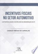 Incentivos Fiscais no Setor Automotivo