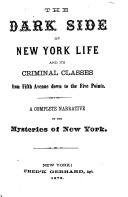 The Dark Side of New York Life and Its Criminal Classes