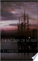The Mystery of M  Felix