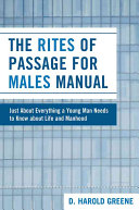 The Rites Of Passage For Males Manual