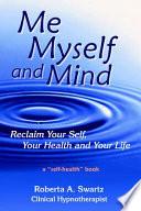 Me, Myself and Mind