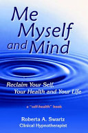 Me  Myself and Mind