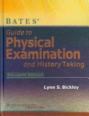 Bates' Guide to Physical Examination and History Taking, 11th Ed + Bates' Visual Guide to Physical Assessment