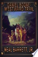Daniel Boone  Westward Trail