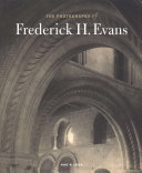The Photographs of Frederick H  Evans