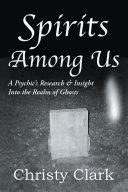 Spirits Among Us