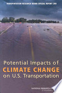 Potential Impacts of Climate Change on U S  Transportation Book