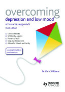Overcoming Depression and Low Mood, 3rd Edition