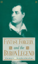 Fantasy, Forgery, and the Byron Legend Pdf