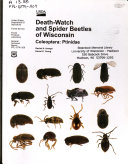 Death-watch and Spider Beetles of Wisconsin, Coleoptera: Ptinidae