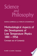 Methodological Aspects of the Development of Low Temperature Physics 1881   1956