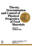 Theory  Determination and Control of Physical Properties of Food Materials