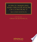 Force Majeure and Frustration of Contract
