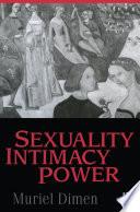 Sexuality  Intimacy  Power
