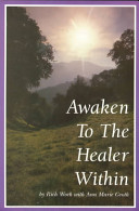 Awaken to the Healer Within