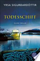 Todesschiff  : Ein Island-Krimi