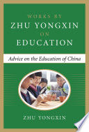 Advice On The Education Of China Works By Zhu Yongxin On Education Series