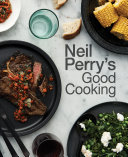 Neil Perry s Good Cooking