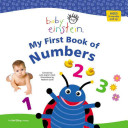 Baby Einstein  My First Book of Numbers Book