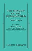 The Shadow of the Hummingbird