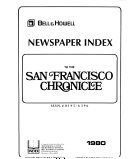Bell   Howell Newspaper Index to the San Francisco Chronicle Book