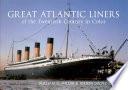 Great Atlantic Liners of the Twentieth Century in Color