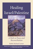 Healing Israel Palestine