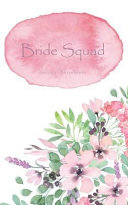 Bride Squad Journal Notebook  Pink Watercolor Wash   Beautiful Purse Sized Lined Journal Or Keepsake Diary for Bridal Wedding Party Planning  Prepar