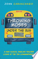 Throwing Moses under the Bus Book