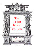 The Connoisseur Period Guides to the Houses  Decoration  Furnishing  and Chattels of the Classic Periods  The Tudor period  1500 1603 Book PDF