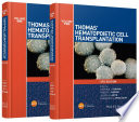 Thomas  Hematopoietic Cell Transplantation  2 Volume Set