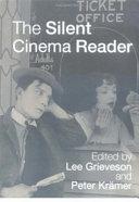 The Silent Cinema Reader