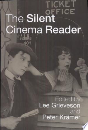 Download The Silent Cinema Reader Free PDF Books - Free PDF