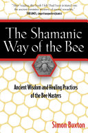 Pdf The Shamanic Way of the Bee