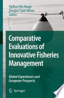 Comparative Evaluations of Innovative Fisheries Management