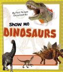 Show Me Dinosaurs