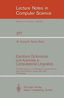 Electronic Dictionaries and Automata in Computational Linguistics