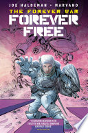 The Forever War  Forever Free  complete collection