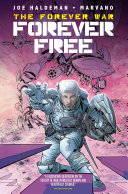 The Forever War: Forever Free (complete collection)
