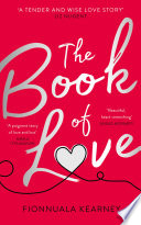The Book of Love  The emotional epic love story of 2018 by the Irish Times bestseller