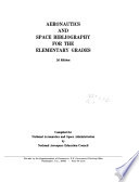 Aeronautics and Space Bibliography for the Elementary Grades