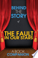 The Fault In Our Stars Behind The Story Book PDF