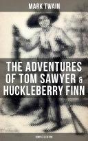 The Adventures of Tom Sawyer & Huckleberry Finn - Complete Edition Pdf/ePub eBook