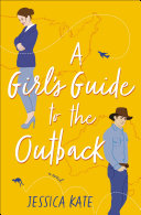 A Girl   s Guide to the Outback