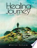 Healing Journey Discovering God S Provision For Healing