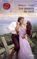 Les amants du loch (Harlequin Les Historiques)