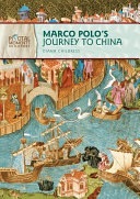 Marco Polo's Journey to China (Revised Edition)