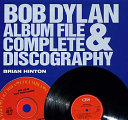 Bob Dylan Album File & Complete Discography